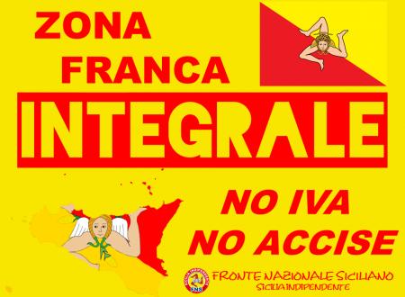 """SICILIA INDIPENDENTE significa: """"…essere Zona Franca del Mediterraneo"""""""