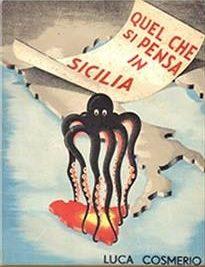 1947 – PARTITI NAZIONALI E DIRITTI DELLA SICILIA di Luca Cosmerio (On. Luigi La Rosa)